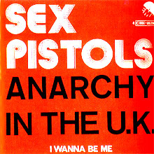 'Anarchy In The UK', 'I Wanna Be Me'