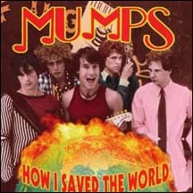 Mumps - How I Saved the World front cover
