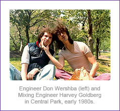 Engineer Don Wershba (left) and Mixing Engineer Harvey Goldberg in Central Park, early 1980s