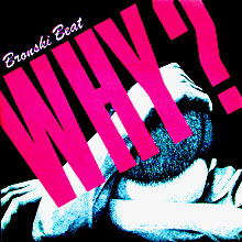 Bronski Beat: Why?