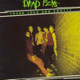 Dead Boys 'Young, Loud And Snotty' album cover