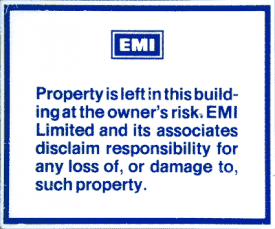 EMI warning notice about leaving property in the building.