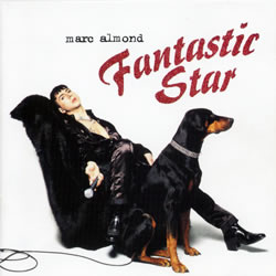 Marc Almond: Fantastic Star album cover