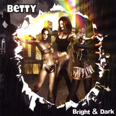BETTY - Bright & Dark album