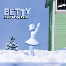 The Snowbiz CD from BETTY