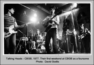 Talking Heads - CBGB, 1977. Their first weekend at CBGB as a foursome