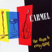 Carmel 'The Drum Is Everything' album