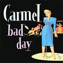 Carmel's 'Bad Day' album