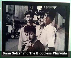 Brian Setzer and The Bloodless Pharoahs