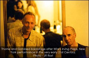 Robert Gotobed with Mike Thorne