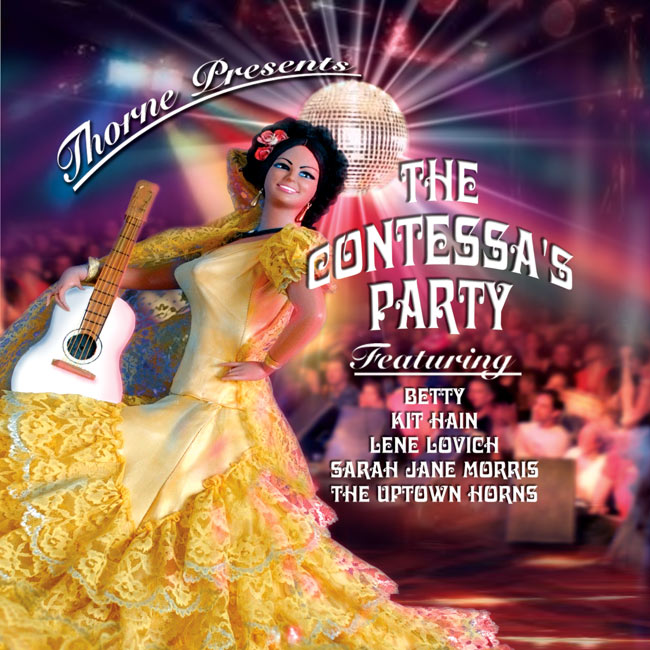 Thorne: The Contessa's Party, photo, design and composition: JR Rost