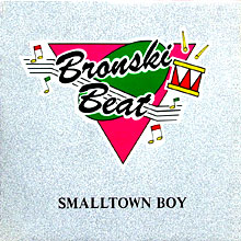Bronski Beat: Smalltown Boy