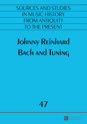 Johnny Reinhard: Bach and Tuning book cover