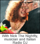 With Nick The Nightfly, musician and Italian radio DJ